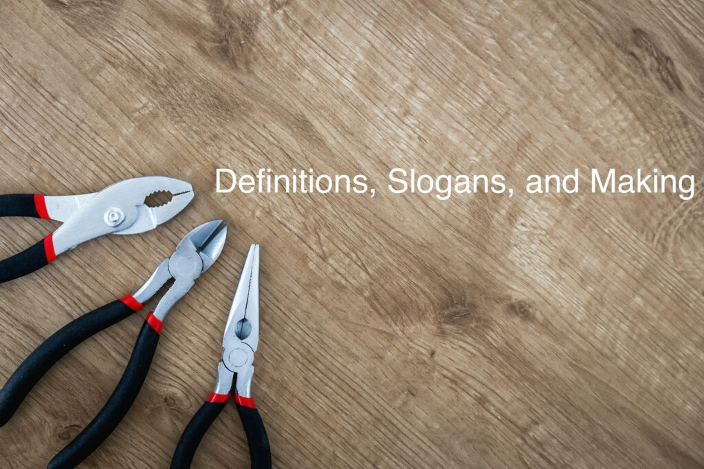 definitions, slogans, and making